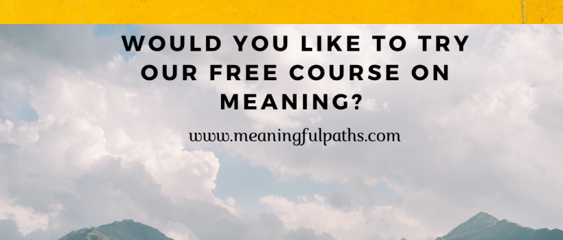 Would You Like To Try Our Free Meaning Course?